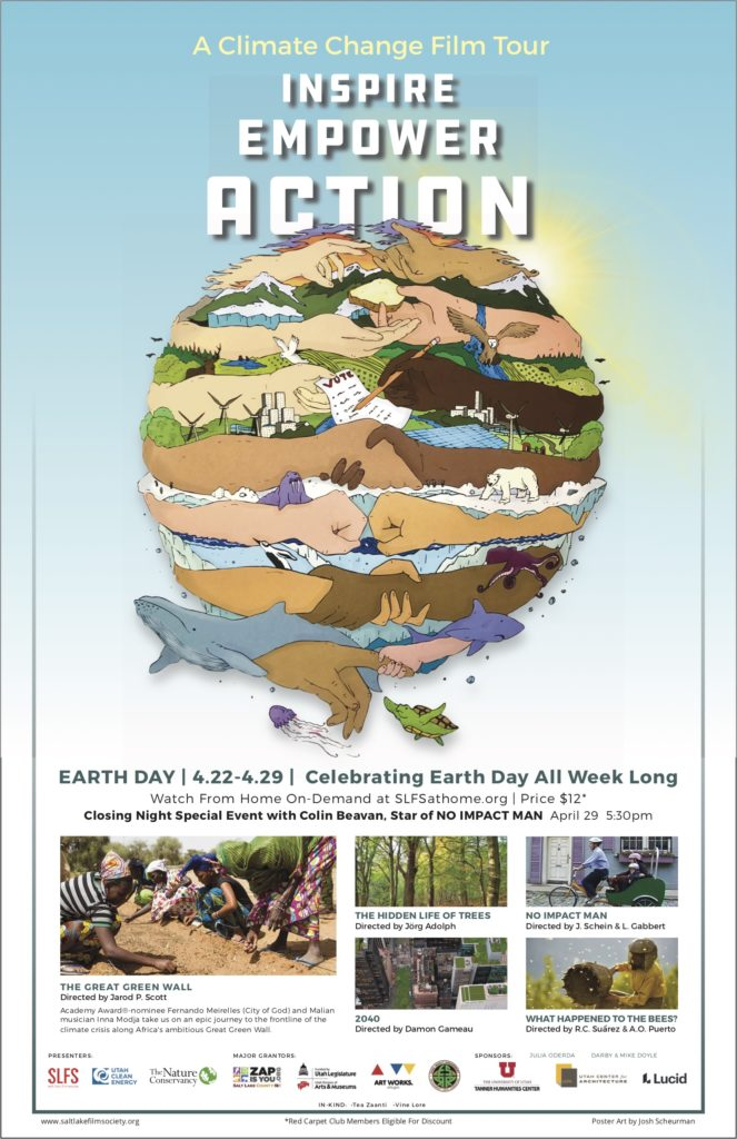 """Salt Lake Film Society Earth Day film screenings """"A Climate Change Film Tour:  Inspire, Empower, Action."""""""